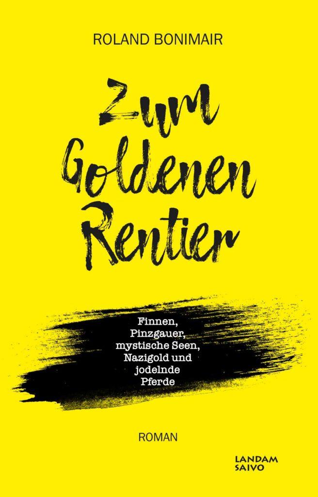 Zum Goldenen Rentier von Roland Bonimair